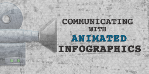 Post image for Communicating with Animated Infographics